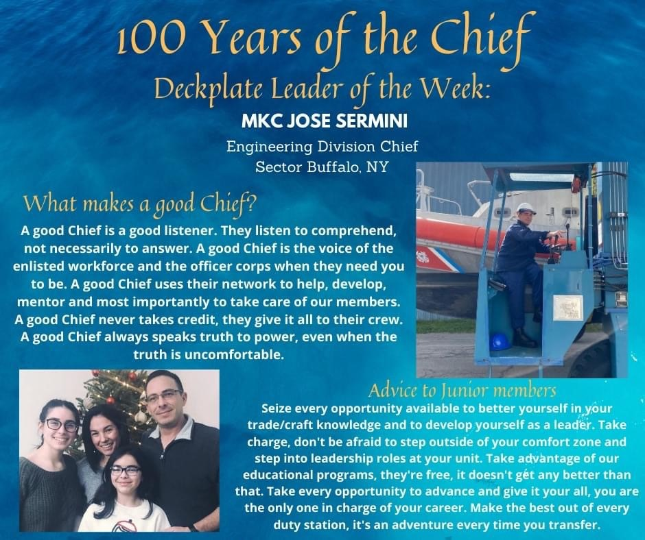 Our Deckplate Leader of the Week is Chief Petty Officer Jose Sermini, a machinery technician from U.S. Coast Guard Sector Buffalo!